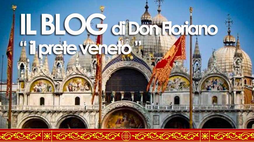 """Don Floriano il """"prete veneto"""" - Il Blog"""