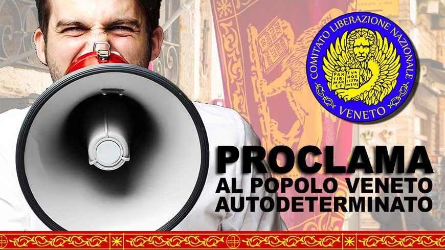 PROCLAMA al Popolo Veneto Autodeterminato