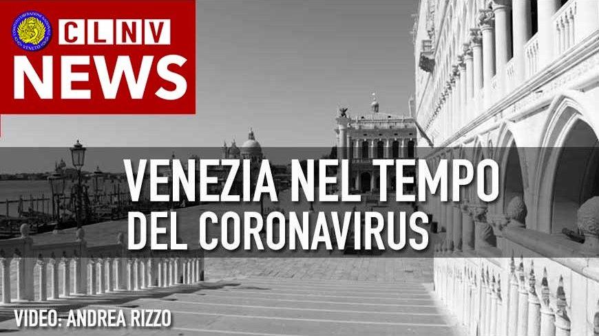 VENEZIA nel tempo del Coronavirus