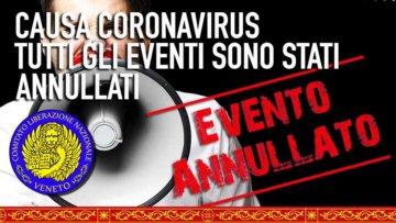Causa Coronavirus tutti gli Eventi e le Serate Informative del C.L.N.Veneto sono Annullate fino a data da destinarsi.