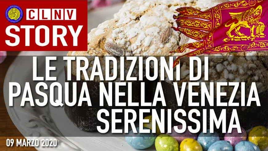 La Pasque Veneta - Tradizioni della SERENISSIMA