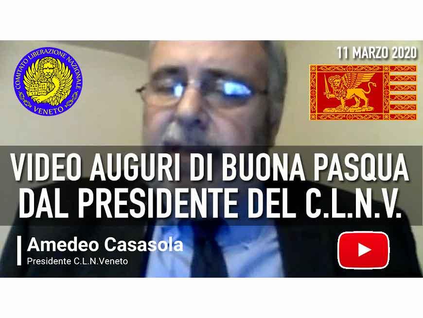 AUGURI DI BUONA PASQUA dal Presidente del C.L.N.Veneto